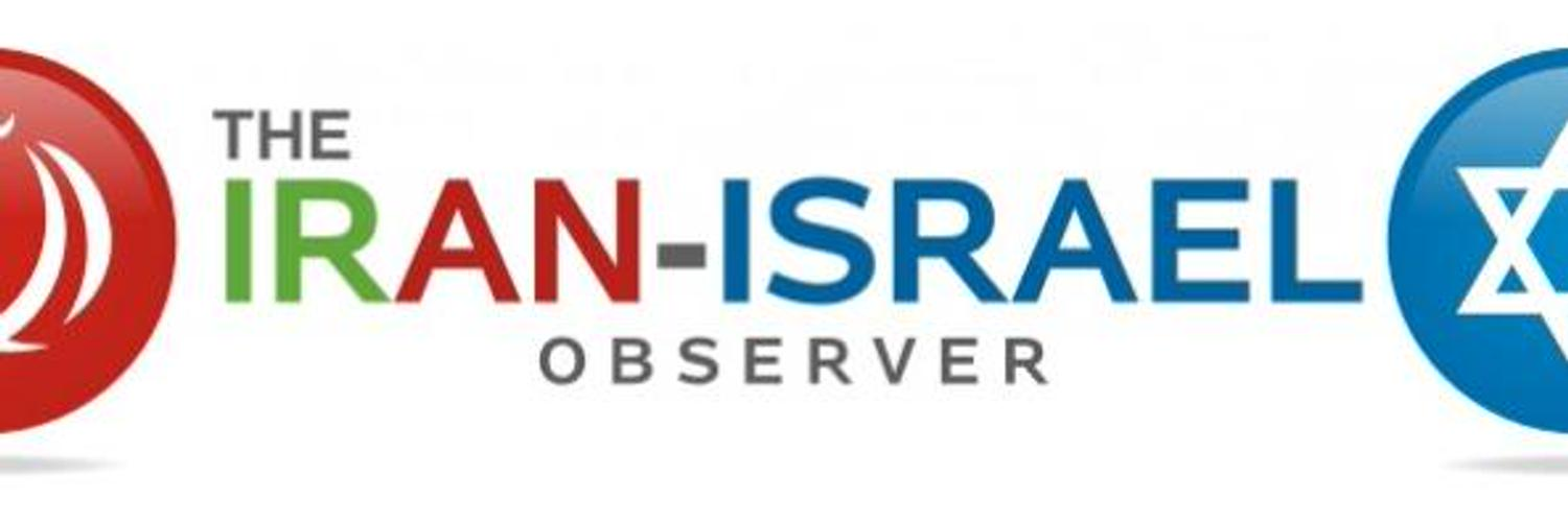 The Iran-Israel Observer